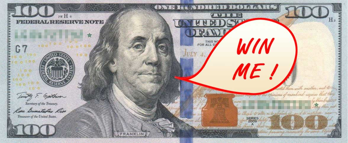US $100 note with Ben Franklin saying WIN ME !